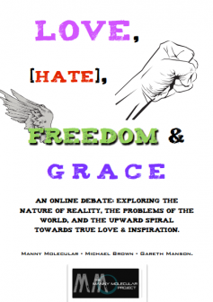 Love Hate Freedom and Grace