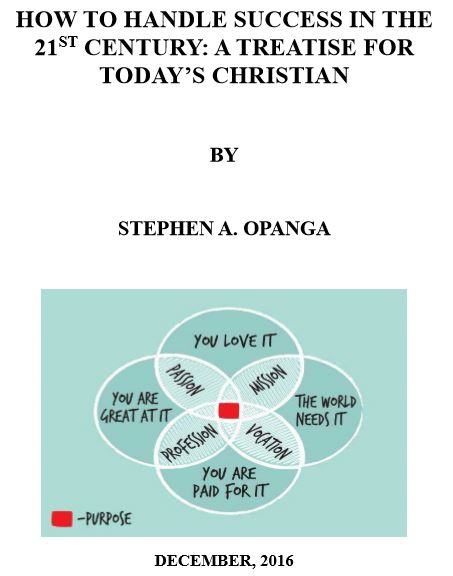 how_to_handle_success_in_the_21st_century__a_treatise_for_today_s_christian